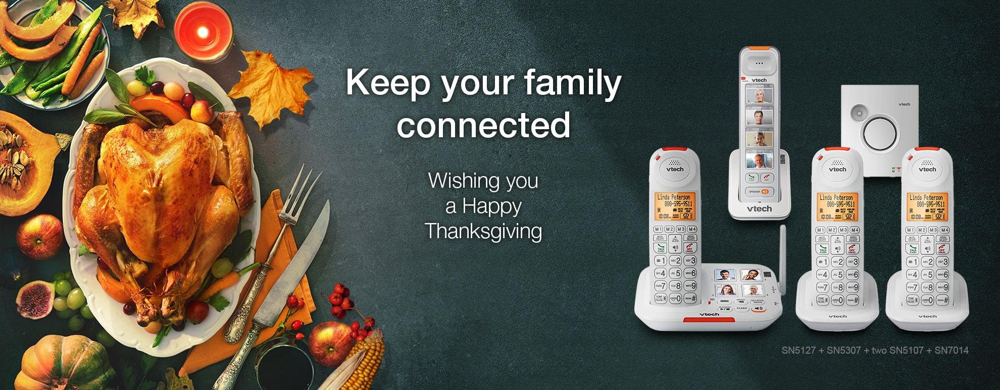Keep your family connected - Wishing you a Happy Thanksgiving